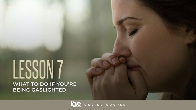 Lesson 7 - What to do if you are bein...