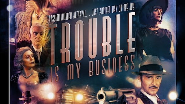Trouble is my Business - Trailer