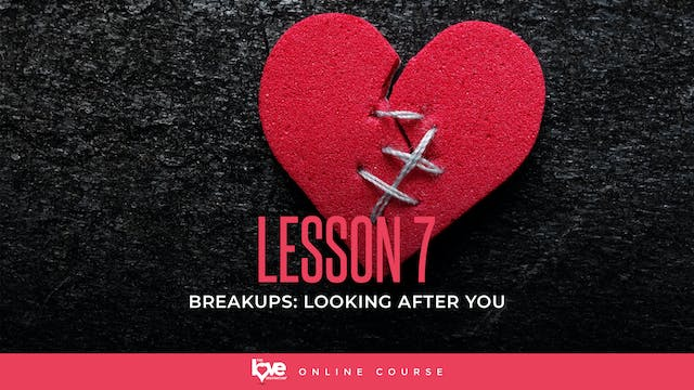 Lesson 7 - Looking after you