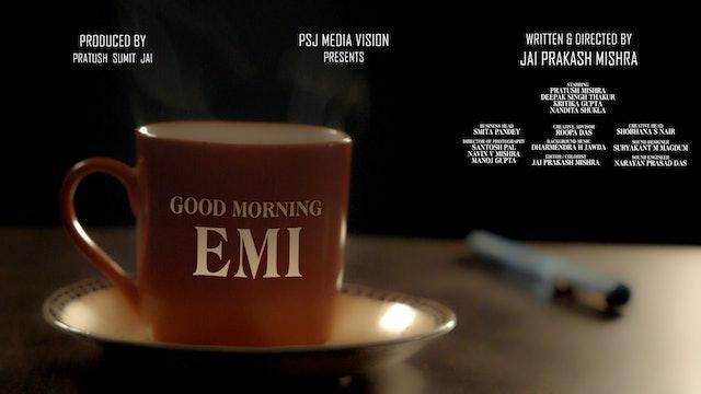 Good Morning EMI