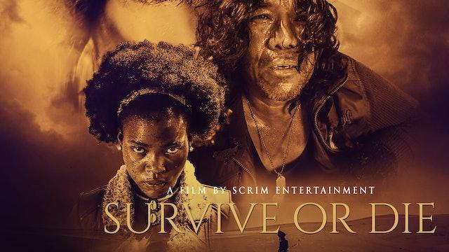 Survive or Die - Trailer