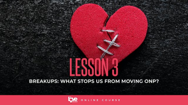 Lesson 3 - What Stops Us From Moving On
