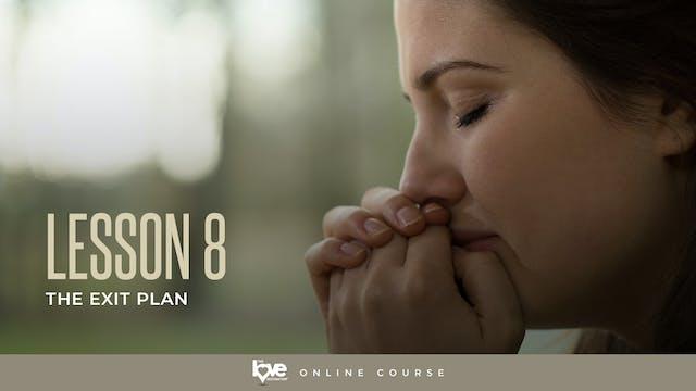 Lesson 8 - The Exit Plan