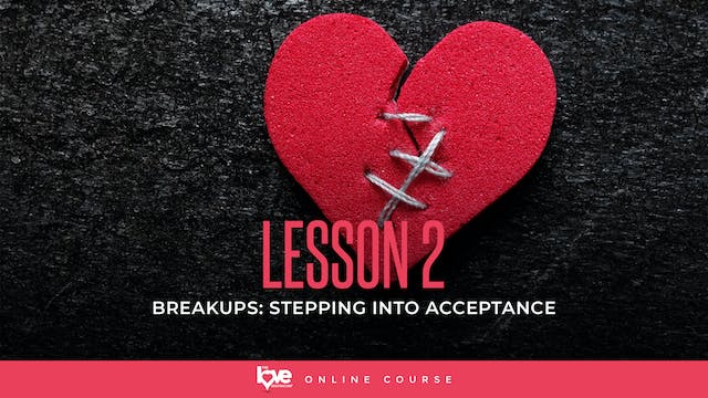 Lesson 2 - Stepping into acceptance