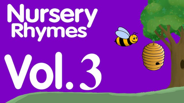 Nursery Rhymes Volume 3