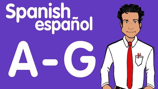 Spanish A-G