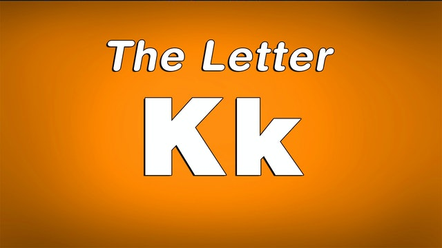 The Letter K - TV Show