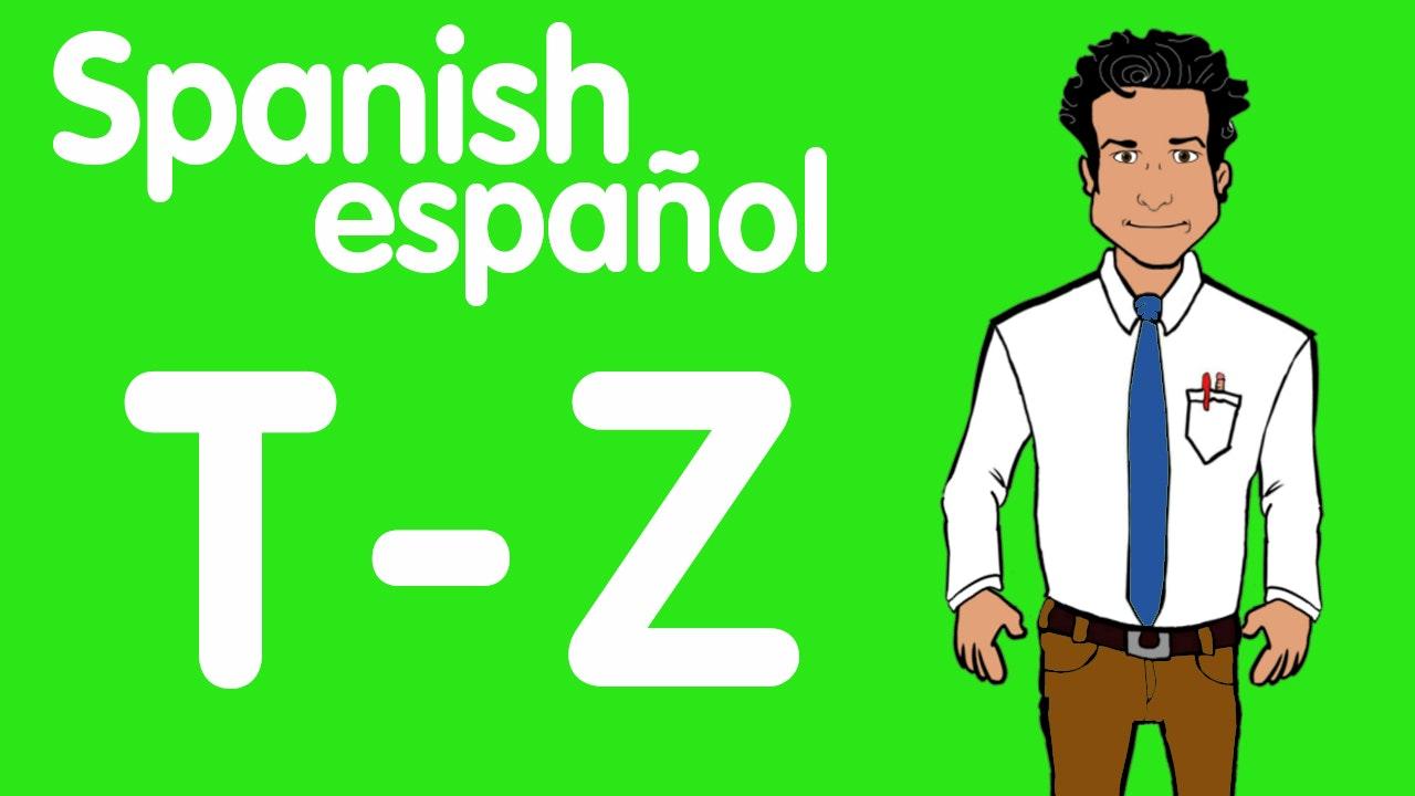 Spanish T-Z
