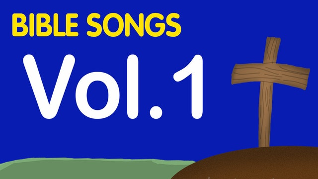 Bible Songs Volume 1