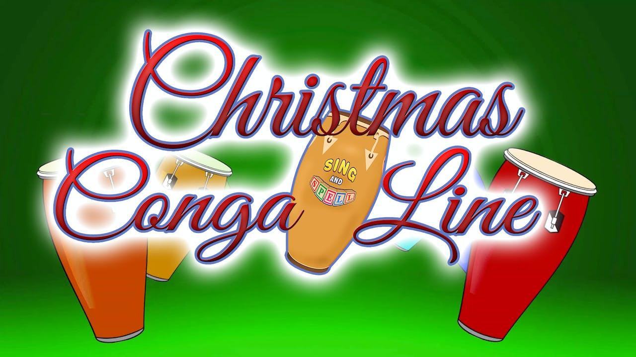 Christmas Conga Line Sing And Spell