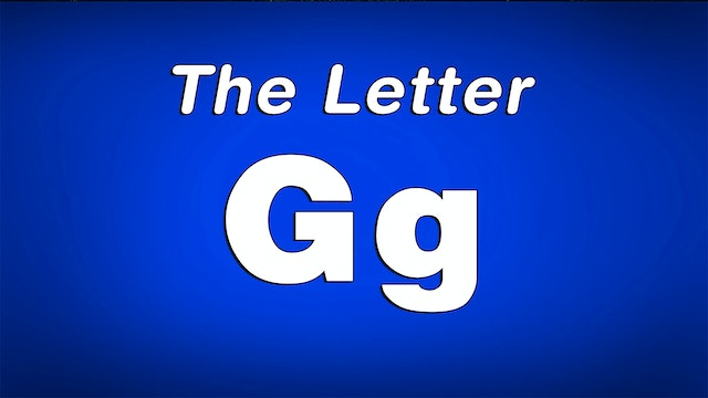 The Letter G - TV Show