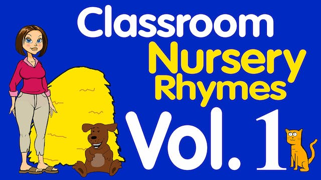 Classroom Nursery Rhymes Volume 1