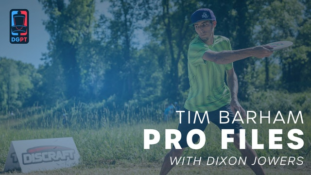 Tim Barham - Pro Files with Dixon Jowers