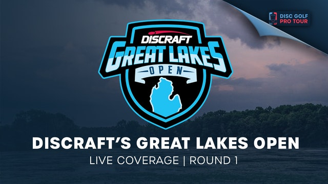 Discraft's Great Lakes Open | Round 1  - Part 2