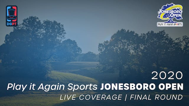 2020 Jonesboro Open Live | Final Round