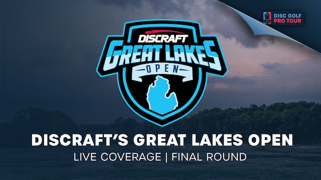 Discraft's Great Lakes Open | Final Round