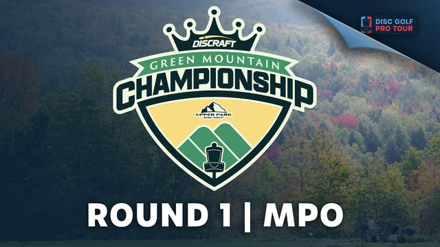Round 1   MPO   Green Mountain Champi...
