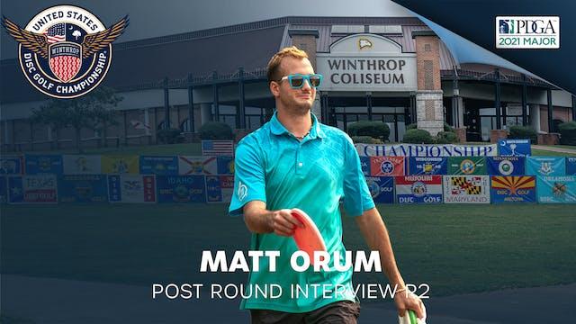 USDGC Round 2 - Post Round Interview - Matthew Orum