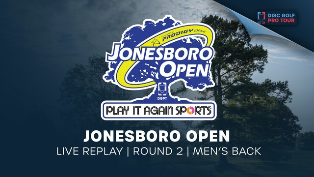 Jonesboro Open | Round 2 | Men's Back