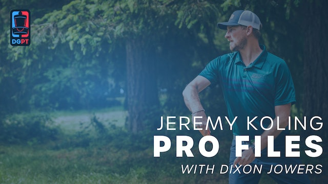 Jeremy Koling - Pro Files with Dixon Jowers