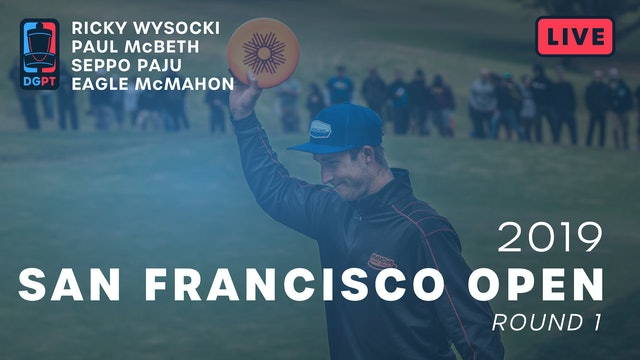 2019 San Francisco Open Live Replay - MPO Round 1