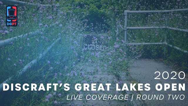 2020 Great Lakes Open Live | Round Two