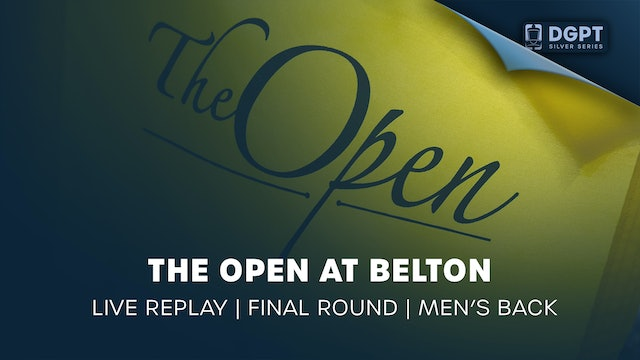 The Open at Belton Live Replay | Final Round | Men's Back