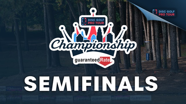 Semifinals, MPO   Tour Championship Presented by Guaranteed Rate