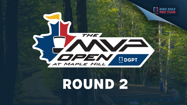 Round 2 | MVP Open at Maple Hill - Part 2