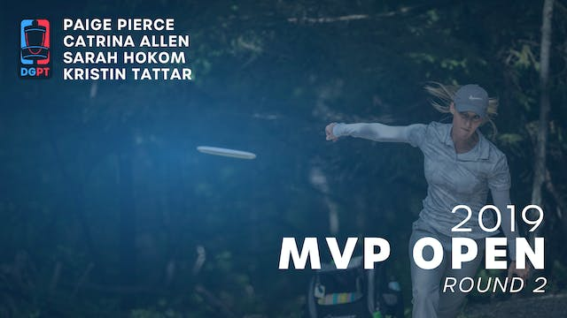 2019 MVP Open Live Replay - FPO Round 2