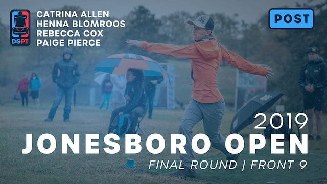 2019 Jonesboro Open Post Produced - FPO Final Round | Front 9