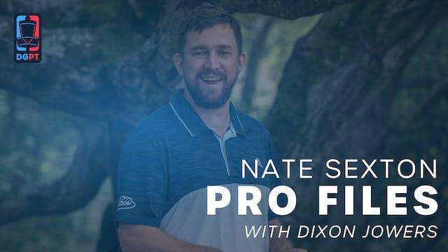 Nate Sexton - Pro Files with Dixon Jo...