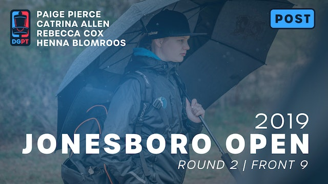 2019 Jonesboro Open Post Produced - FPO Round 2 | Front 9