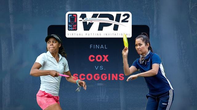 Rebecca Cox vs Ohn Scoggins   VPI2   CHAMPIONSHIP