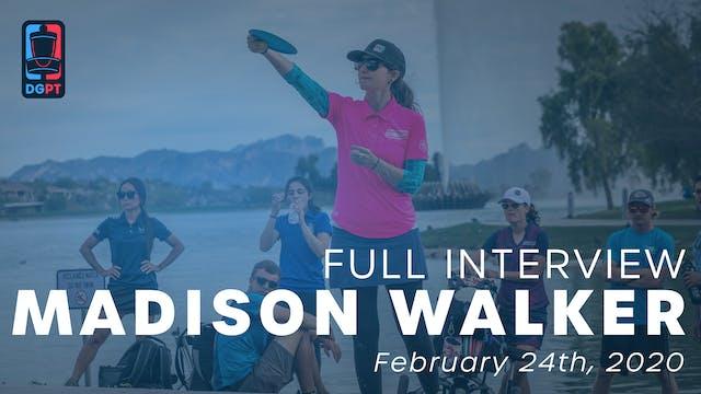 Madison Walker Full Interview