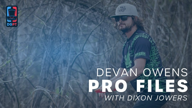 Devan Owens - Pro Files with Dixon Jowers