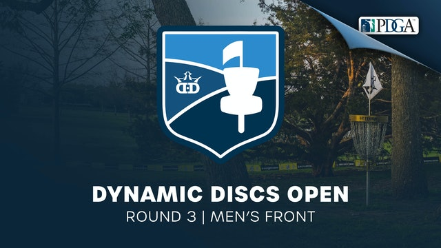 Dynamic Discs Open | Round 3 | Men's Front