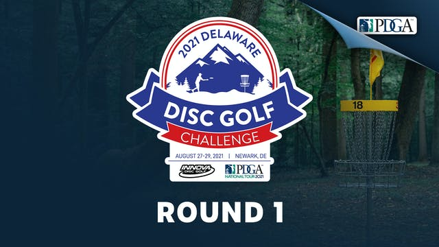 Round 1 | Delaware Disc Golf Challeng...