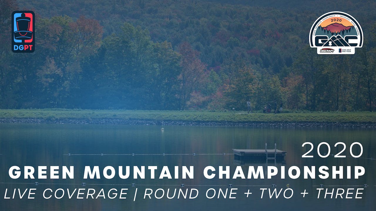 2020 Green Mountain Championship | All Rounds