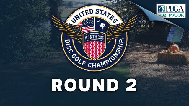 Round 2 | United States Disc Golf Cha...