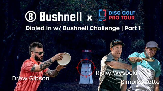 Dialed in with Bushnell Challenge | P...