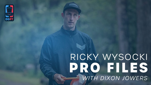 Ricky Wysocki - Pro Files with Dixon Jowers