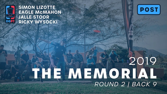 2019 Memorial Post Produced - MPO Round 2 | Back 9