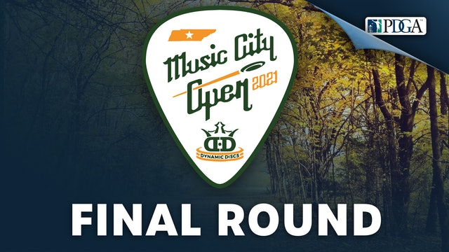Final Round   Music City Open Presented by Dynamic Discs