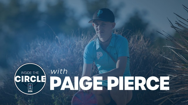 Inside the Circle - Episode 7 | Paige Pierce