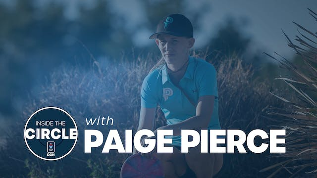 Inside the Circle - Episode 7 | Paige...
