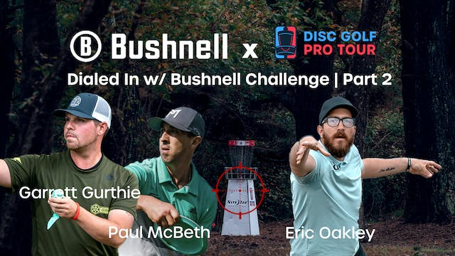Dailed in with Bushnell Challenge | P...