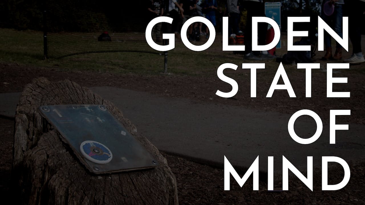 Golden State of Mind   Full Series