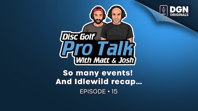 Ep. 15– So many events! And Idlewild recap…