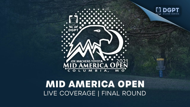 Mid America Open Presented By Discraft | Final Round